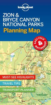 Lonely Planet Zion & Bryce Canyon National Parks Planning Map by Lonely Planet