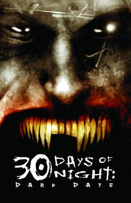 30 Days Of Night Dark Days by Steve Niles