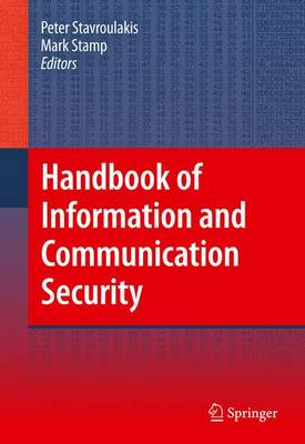 Handbook of Information and Communication Security by Peter Stavroulakis