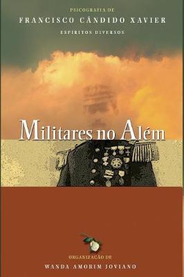 Militares no Alem by Chico Xavier