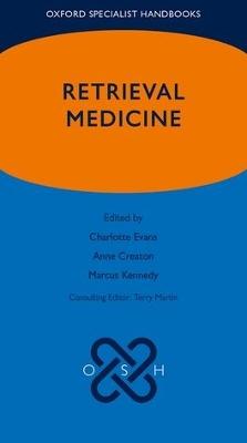 Retrieval Medicine by Dr. Charlotte Evans