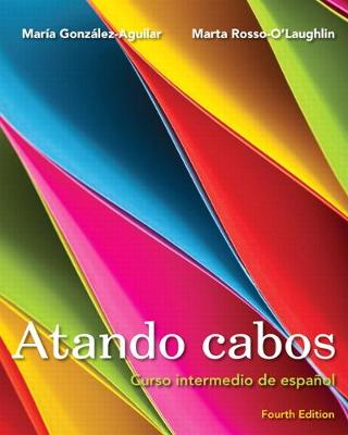 Atando cabos: Curso intermedio de espanol book