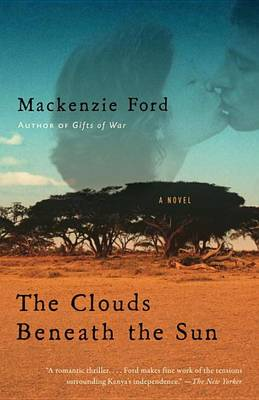 Clouds Beneath the Sun by Mackenzie Ford