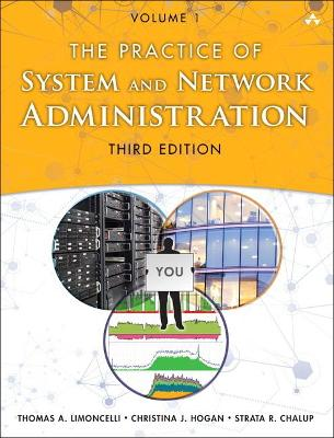 The Practice of System and Network Administration by Thomas Limoncelli