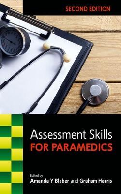 Assessment Skills for Paramedics by Amanda Blaber