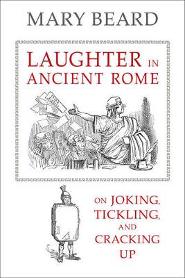 Laughter in Ancient Rome by Mary Beard