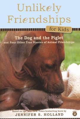 The Dog and the Piglet by Jennifer S Holland