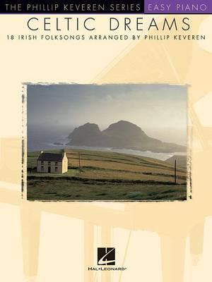 Celtic Dreams by Phillip Keveren