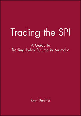 Trading the Spi by Brent Penfold