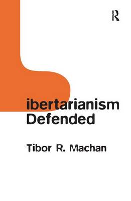 Libertarianism Defended book