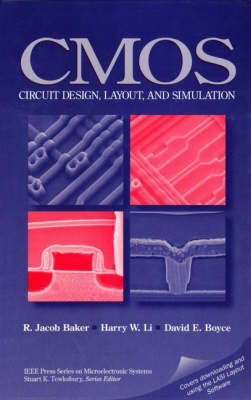 CMOS Circuit Design, Layout and Simulation by R. Jacob Baker
