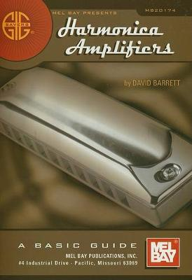 Harmonica Amplifiers by David Barrett