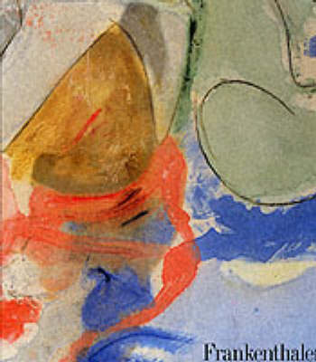 Frankenthaler by John Elderfield
