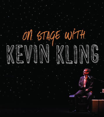 On Stage with Kevin Kling by Kevin Kling