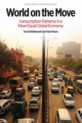 World on the Move - Consumption Patterns in a More  Equal Global Economy by Paulo Mauro