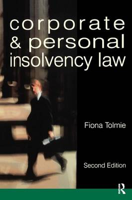 Corporate and Personal Insolvency Law by Fiona Tolmie