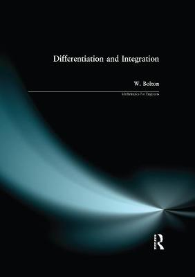Differentiation and Integration by W. Bolton