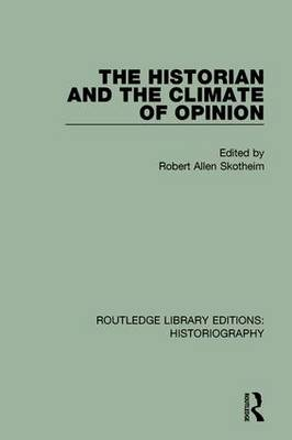 Historian and the Climate of Opinion book