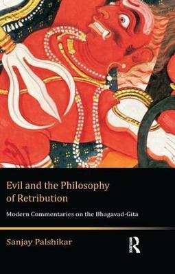 Evil and the Philosophy of Retribution by Sanjay Palshikar