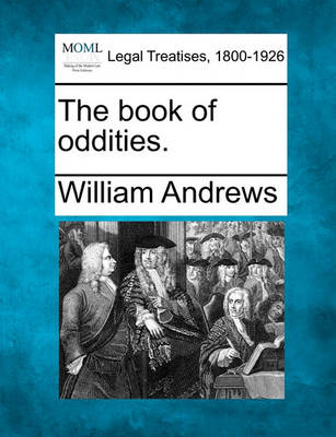 The Book of Oddities. by William Andrews