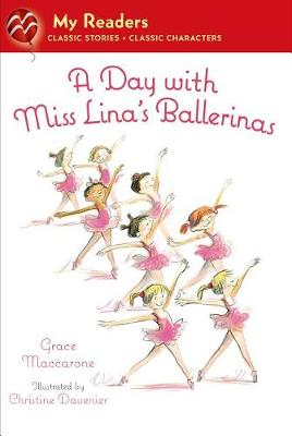 A Day with Miss Lina's Ballerinas by Grace Maccarone