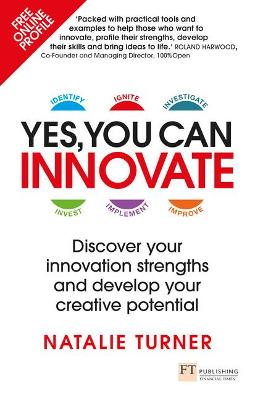 Yes, You Can Innovate by Natalie Turner