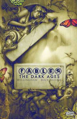 Fables Fables TP Vol 12 The Dark Ages The Dark Ages Volume 12 by Bill Willingham
