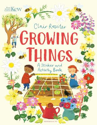 KEW: Growing Things: A Sticker and Activity Book by Clair Rossiter