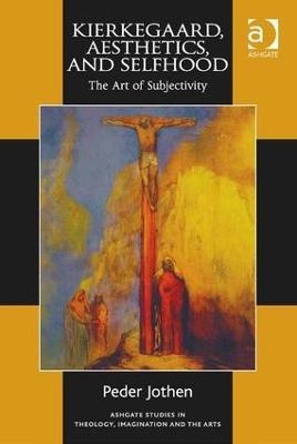 Kierkegaard, Aesthetics, and Selfhood book