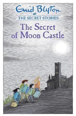 Secret Stories: The Secret of Moon Castle by Enid Blyton