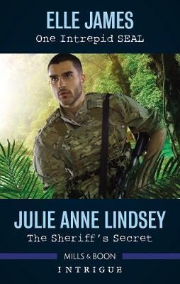 One Intrepid Seal/The Sheriff's Secret by Elle James