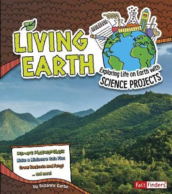 Earth Science: Living Earth by Suzanne Garbe