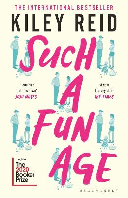 Such a Fun Age: Longlisted for the 2020 Booker Prize book
