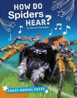 How Do Spiders Hear? book