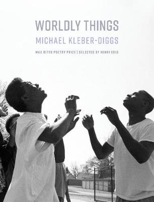 Worldly Things by Michael Kleber-Diggs