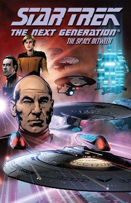 Star Trek: The Next Generation - The Space Between book