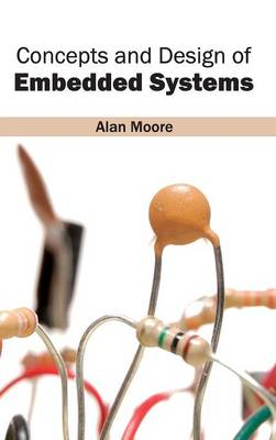 Concepts and Design of Embedded Systems book