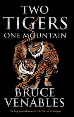 Two Tigers, One Mountain by Bruce Venables