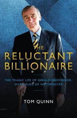 Reluctant Billionaire by Tom Quinn