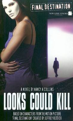 Looks Could Kill by Nancy A. Collins