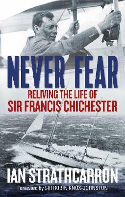 Never Fear by Ian Strathcarron