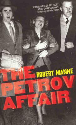 Petrov Affair by Robert Manne