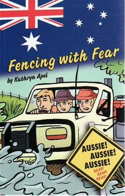 Fencing with Fear by Kathryn Apel