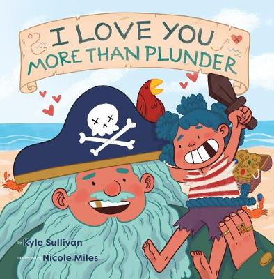 I Love You More than Plunder book