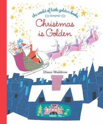 Christmas Is Golden book
