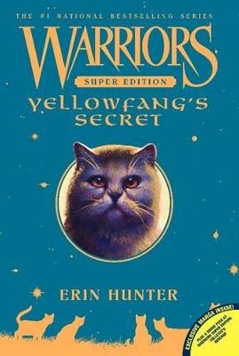 Warriors Super Edition: Yellowfang's Secret by Erin Hunter