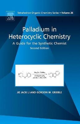Palladium in Heterocyclic Chemistry book
