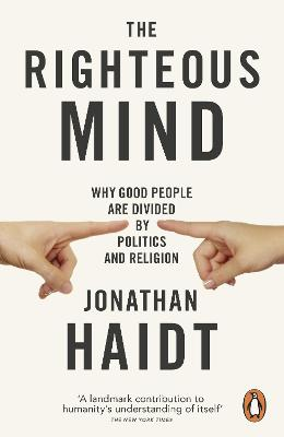Righteous Mind by Jonathan Haidt