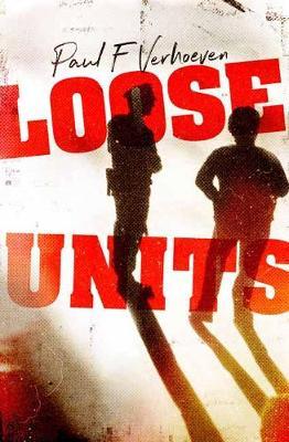 Loose Units by Paul Verhoeven