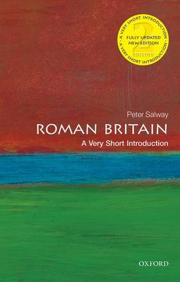Roman Britain: A Very Short Introduction by Peter Salway